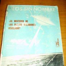 Libros de segunda mano: LOS SIN NOMBRE, POR MANUEL SÁENZ Y WILLY WOLF - J.A. EDITOR - ARGENTINA - 1968 - RARO!. Lote 39227739