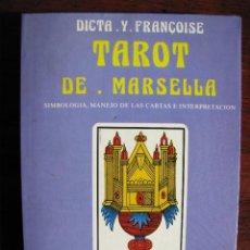 Libros de segunda mano: TAROT DE MARSELLA. SIMBOLOGIA, MANEJO DE LAS CARTAS E INTERPRETACION. DICTA Y FRANCOIS. 1982.. Lote 48725814