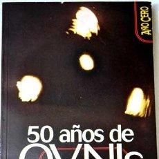 Libros de segunda mano - 50 años de ovni: las mejores evidencias, por Bruno Cardeñosa - 39636029
