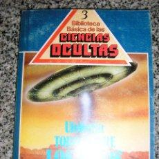 Libros de segunda mano: UFOLOGIA TODO SOBRE LOS OVNIS - BIB. BÁSICA DE LAS C. OCULTAS - JIMÉNEZ DEL OSO - Nº 3. Lote 39682014