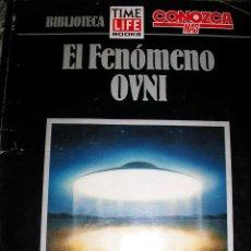 Libros de segunda mano: BIBLIOTECA TIME LIFE BOOK - CONOZCA MAS - EL FENOMENO OVNI - ARGENTINA - 1992 - RARO!. Lote 39695742
