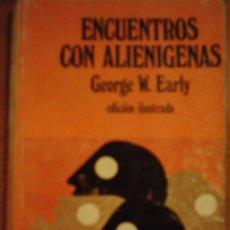 Libros de segunda mano: ENCUENTROS CON ALIENIGENAS, POR GEORGE EARLY - EDICIONES 29 - ESPAÑA - 1974 - ILUSTRADO. Lote 39773222