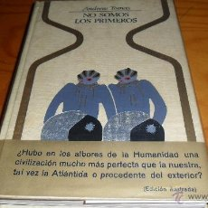 Libros de segunda mano: SERIE OTROS MUNDOS.- NO SOMOS LOS PRIMEROS , ANDREW TOMAS . ED. PLAZA & JANES 1973. Lote 40364039