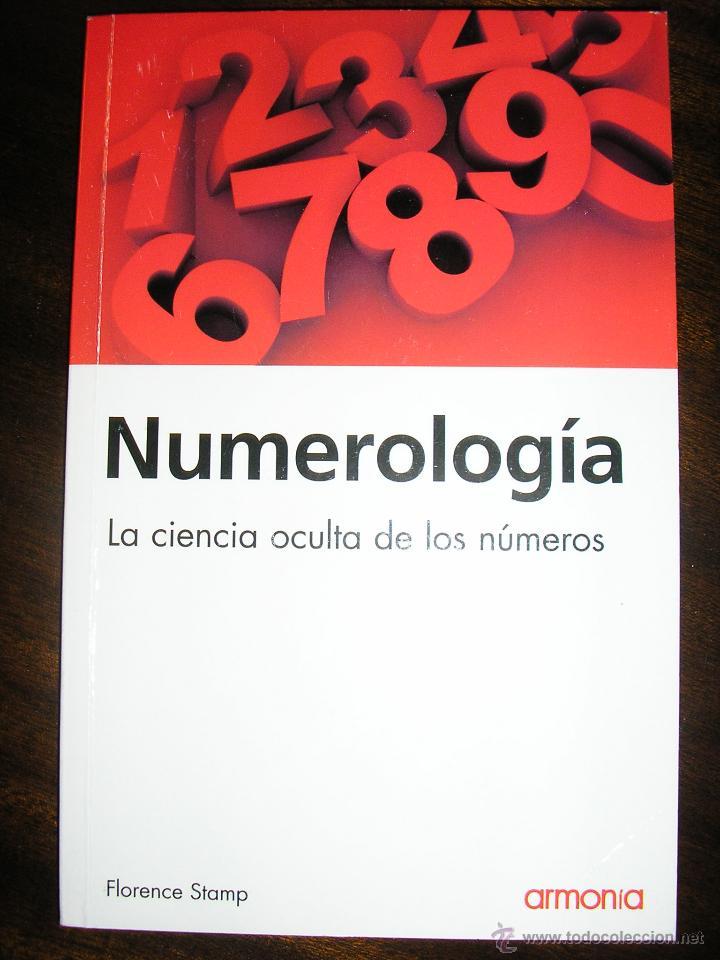 NUMEROLOGIA, LA CIENCIA DE LOS NUMEROS, POR FLORENCE STAMP -ARMONÍA - ARGENTINA - 2009 (Libros de Segunda Mano - Parapsicología y Esoterismo - Numerología y Quiromancia)