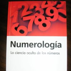 Libros de segunda mano: NUMEROLOGIA, LA CIENCIA DE LOS NUMEROS, POR FLORENCE STAMP -ARMONÍA - ARGENTINA - 2009. Lote 40549901