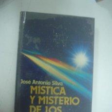 Libros de segunda mano: JOSÉ ANTONIO SILVA: MÍSTICA Y MISTERIO DE LOS OVNIS. Lote 40989396