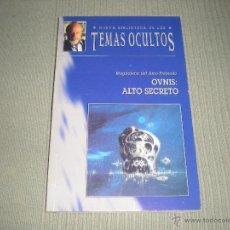 Libros de segunda mano: OVNIS :ALTO SECRETO . TEMAS OCULTOS . MAGDALENA DEL AMO -FREIXEDO. Lote 41343501