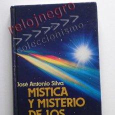 Libros de segunda mano: MÍSTICA Y MISTERIO DE LOS OVNIS - JOSÉ ANTONIO SILVA - UFOLOGÍA PLATILLOS FENÓMENO OVNI ENIGMA LIBRO. Lote 41355238