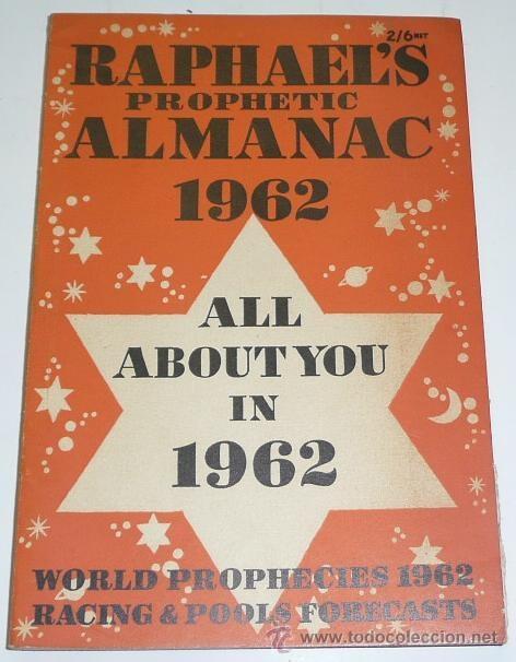 RAPHAEL'S PROPHETIC ALMANAC 1962 - ALL ABOUT YOU IN 1962 - WORLD PROPHECHIES - EDWIN RAPHAEL (Libros de Segunda Mano - Parapsicología y Esoterismo - Numerología y Quiromancia)