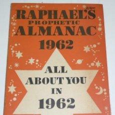 Libros de segunda mano: RAPHAEL'S PROPHETIC ALMANAC 1962 - ALL ABOUT YOU IN 1962 - WORLD PROPHECHIES - EDWIN RAPHAEL. Lote 41736833