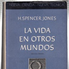Libros de segunda mano: LA VIDA EN OTROS MUNDOS. H. SPENCER JONES. EDITORIAL ESPASA CALPE. ARGENTINA. 1949. Lote 42261281