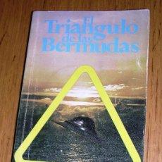 Libros de segunda mano: EL TRIÁNGULO DE LAS BERMUDAS - CHARLES BERLITZ - 1978 - TEMA MISTERIOS - ENIGMAS - OVNI. Lote 42318285