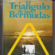 Libros de segunda mano: EL TRIÁNGULO DE LAS BERMUDAS - CHARLES BERLITZ - 1978 - TEMA MISTERIOS - ENIGMAS - OVNI. Lote 42318461
