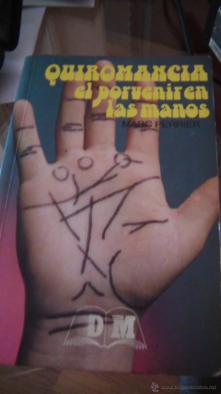 QUIROMANCIA EL PORVENIR EN LAS MANOS (Libros de Segunda Mano - Parapsicología y Esoterismo - Numerología y Quiromancia)