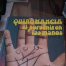 Libros de segunda mano - quiromancia el porvenir en las manos - 42433276
