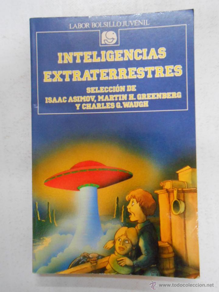 INTELIGENCIAS EXTRATERRESTRES. LABOR BOLSILLO JUVENIL Nº 92. ISAAC ASIMOV, GREENBERG, WAUGH. TDK184 (Libros de Segunda Mano - Parapsicología y Esoterismo - Ufología)