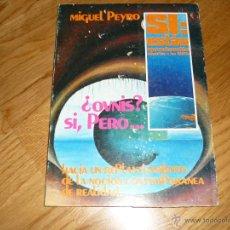 Libros de segunda mano: OVNIS SI ...... PERO UFOLOGIA MIGUEL PEIRO NUEVO DE LIBRERIA EL ULTIMO MUY RARO APROVECHA. Lote 44199128