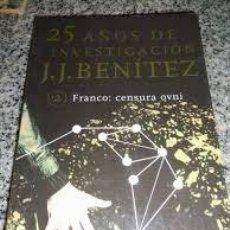 Libros de segunda mano: 25 AÑOS DE INVESTIGACIÓN - J.J. BENÍTEZ - (2) FRANCO: CENSURA OVNI - PLANETA - 1999 - COMO NUEVO!. Lote 48206979