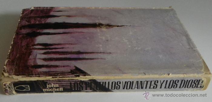 Libros de segunda mano: LOS PLATILLOS VOLANTES Y LOS DIOSES - JOHN MICHELL - UFOLOGÍA OVNIS MISTERIO OVNI SANTO GRIAL LIBRO - Foto 7 - 44252751