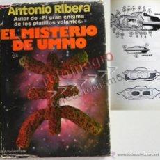 Libros de segunda mano: EL MISTERIO DE UMMO - ANTONIO RIBERA UFOLOGÍA OVNIS EXTRATERRESTRES MISTERIO OVNI - LIBRO ILUSTRADO. Lote 184599075