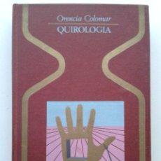 Libros de segunda mano: QUIROLOGIA - ORENCIA COLOMAR - COLECCION OTROS MUNDOS - PLAZA Y JANES.. Lote 71538710
