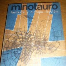 Libros de segunda mano: MINOTAURO - Nº 3 - REVISTA LIBRIO - FANTASIA Y CIENCIA FICCION - 1965 - RELIQUIA!!. Lote 45670998