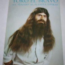 Libros de segunda mano - LIBRO - TORO EL BRAVO HA VIAJADO AL PLANETA ESFERAS - FIRMADO POR AUTOR - 45751186