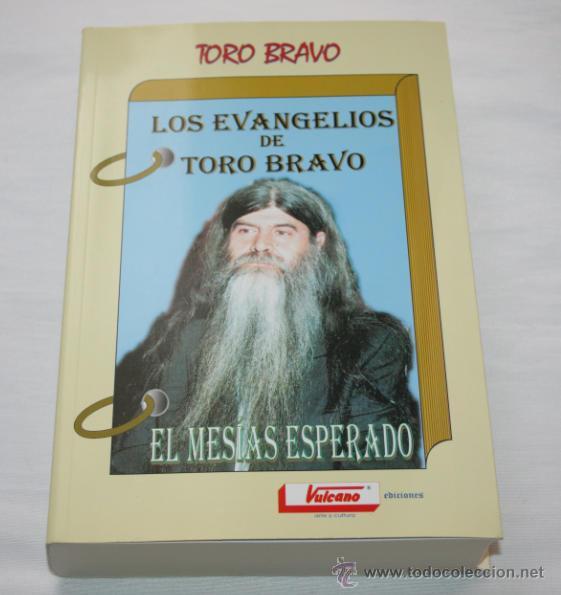 LOS EVANGELIOS DE TORO BRAVO - LIBRO FIRMADO POR AUTOR (Libros de Segunda Mano - Parapsicología y Esoterismo - Ufología)