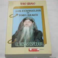 Libros de segunda mano - LOS EVANGELIOS DE TORO BRAVO - LIBRO FIRMADO POR AUTOR - 49310278