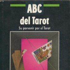 Libros de segunda mano: ABC DEL TAROT. SU PORVENIR POR EL TAROT LIBRO ILUSTRADO DE 175 PAGINAS. Lote 45822657