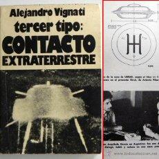 Libros de segunda mano: TERCER TIPO CONTACTO EXTRATERRESTRE -A VIGNATI UFOLOGÍA OVNIS UMMO MISTERIO UMMITAS OVNI FOTOS LIBRO. Lote 46367607