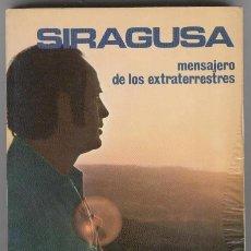 Libros de segunda mano: SIRAGUSA, MENSAJERO DE LOS EXTRATERRESTRES. Lote 118693411