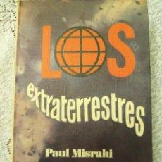 Libros de segunda mano: LOS EXTRATERRESTRES SIGNOS EN EL CIELO, POR PAUL MISRAKI - EDIC. 29 - ESPAÑA - 1969 - 1RA. EDICIÓN. Lote 47462257