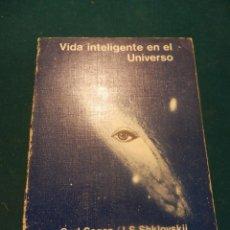 Libros de segunda mano: VIDA INTELIGENTE EN EL UNIVERSO - LIBRO DE CARL SAGAN & I.S. SHKLOVSKII - ED. REVERTÉ 1981. Lote 47502225