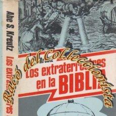 Libros de segunda mano: LOS EXTRATERRESTRES EN LA BIBLIA, ABE S. KREUTZ, MUNDO ACTUAL, DISCOLIBRO, 1981. Lote 47706036