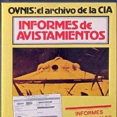 Libros de segunda mano: OVNIS: EL ARCHIVO DE LA CIA. INFORMES DE AVISTAMIENTOS. Lote 48004734