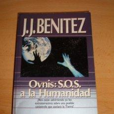 Libros de segunda mano - LIBRO OVNIS, S.O.S. A LA HUMANIDAD, 1988 - 48191537