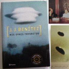 Libros de segunda mano: MIS OVNIS FAVORITOS ARCHIVOS DE JJ BENÍTEZ - LIBRO UFOLOGÍA MISTERIO FOTOS OVNI CASOS ENIGMAS J NASA. Lote 48365278
