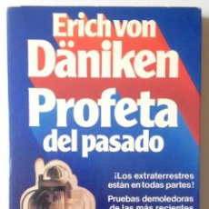 Libros de segunda mano: ERICH VON DANIKEN PROFETA DEL PASADO. MARTINEZ ROCA, 1979. NUEVO.. Lote 48439319