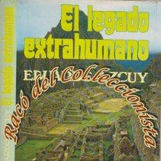 Libros de segunda mano - EL LEGADO EXTRAHUMANO, EDUARDO AZCUY, EDITORIAL A.T.E., 1976 - 48704433