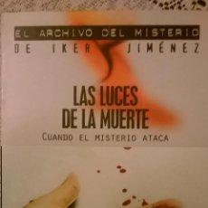 Libros de segunda mano: LAS LUCES DE LA MUERTE (CUANDO EL MISTERIO ATACA), POR PABLO VILLARRUBIA MAUSO - EDAF - 2004. Lote 48911509