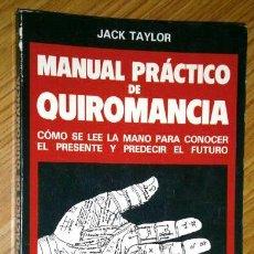 Libros de segunda mano - Manual práctico de Quiromancia por Jack Taylor de Ed. Rionegro / De Vecchi en Barcelona 1988 - 49398070