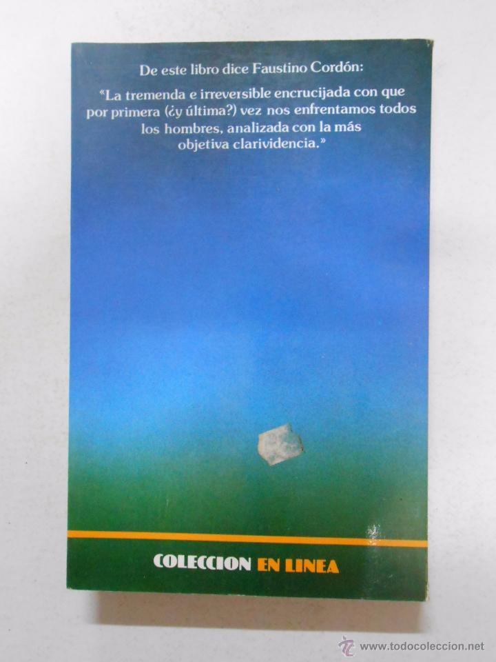 Libros de segunda mano: El destino de la tierra. - SCHELL, JONATHAN. TDK241 - Foto 2 - 49672686