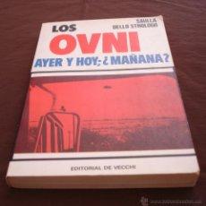 Libros de segunda mano - LOS OVNI, AYER Y HOY; ¿MAÑANA? - SAULLA DELLO STROLOGO - DE VECCHI - 1978. - 49505013