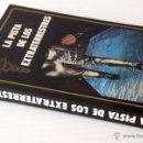 Libros de segunda mano: LA PISTA DE LOS EXTRATERRESTRES. GUY TARADE. EDITORIAL EVEREST, S.A. 1987. OVNIS, PLATILLOS VOLANTES. Lote 50077384