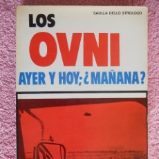 Libros de segunda mano - los ovnis ayer y hoy mañana de vecchi 1977 saulla dello strologo - 50334190