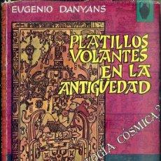 Libros de segunda mano: DANYANS : PLATILLOS VOLANTES EN LA ANTIGÜEDAD (POMAIRE, 1967). Lote 128405059