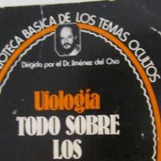 Libros de segunda mano: UFOLOGÍA. TODO SOBRE LOS OVNIS (UVE). Lote 50572308