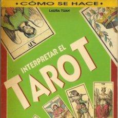 Libros de segunda mano: LIBRO PARA INTERPRETAR EL TAROT LIBRO ILUSTRADO DE 94 PAGINAS CON ANOTACIONES. Lote 50687661