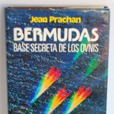 Libros de segunda mano - BERMUDAS BASE SECRETA DE LOS OVNIS DE JEAN PRACHAN CIRCULO DE LECTORES TATAS DURAS CON SOBRECUBIERTA - 51384802